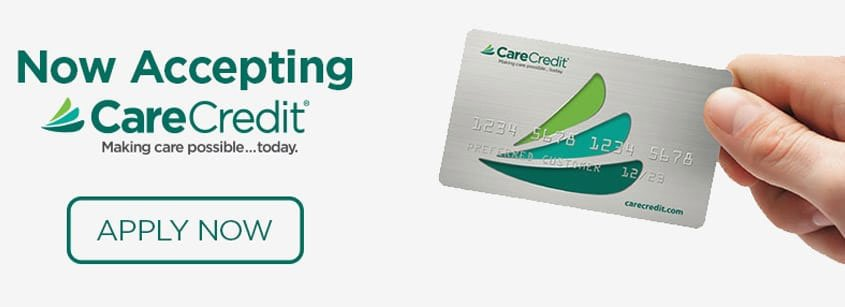 Now Accepting CareCredit